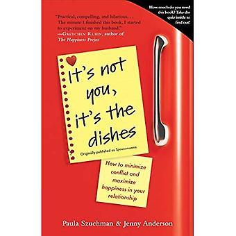 Il n'est pas vous, c'est les plats (initialement publiés dans Spousonomics): comment minimiser les conflits et maximiser le bonheur dans votre relation