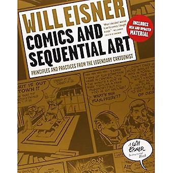 Komiksy i kolejne sztuki: zasad i praktyk z legendarnego rysownik (Will Eisner instruktażowe książki)
