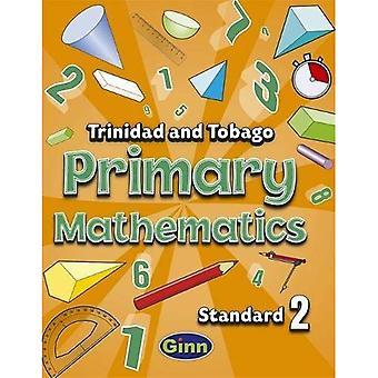 Primary Mathematics for Trinidad and Tobago Pupil Book 2