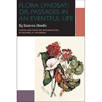Flora Lyndsay, eller, passager i ett händelserikt liv (Reappraisals: kanadensisk författare) (kanadensisk litteratur samling)