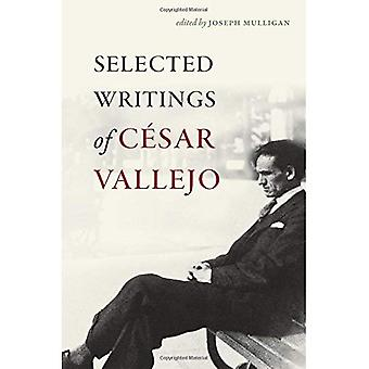 Selected Writings of Cesar Vallejo (Wesleyan Poetry)