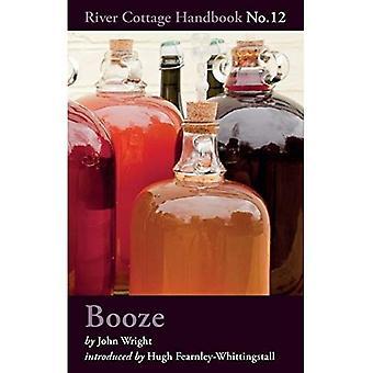 Booze: River Cottage Handbook No.12 (River Cottage Handbook 12)