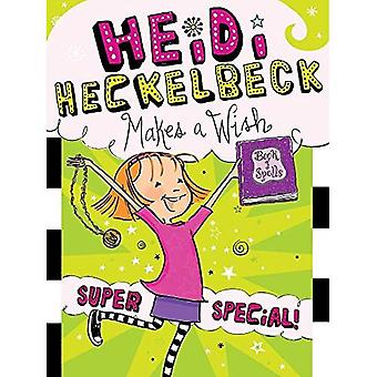Heidi Heckelbeck gör en önskan: Super Special! (Heidi Heckelbeck (Inbunden))