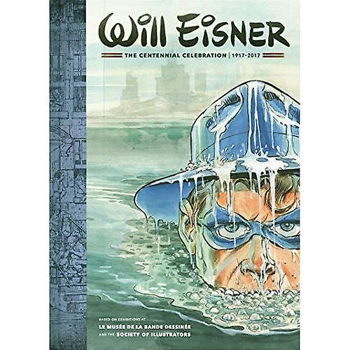 Will Eisner  A Centennial Celebration