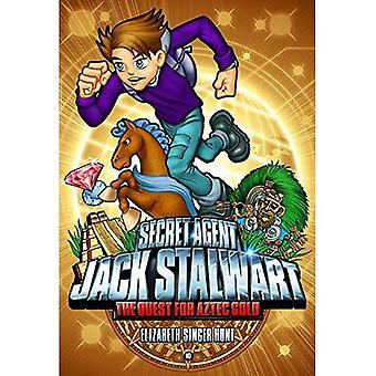 The Quest for Aztec Gold: Mexico (Secret Agent Jack Stalwart)