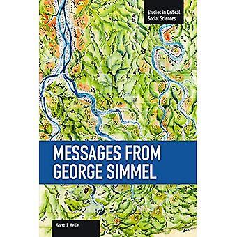 Meddelanden från George Simmel: volym 49 (studier i kritisk samhällsvetenskap)