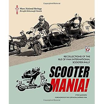 SCOOTER MANIA!: - Recollections of the Isle of Man International Scooter Rally