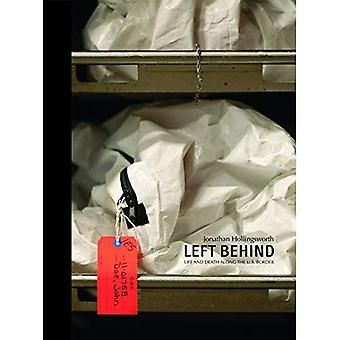 Left Behind. Life and Death Along the Us Border