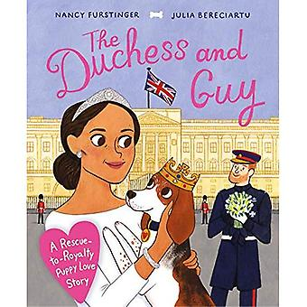 The Duchess and Guy: A Rescue-to-Royalty Puppy Love� Story