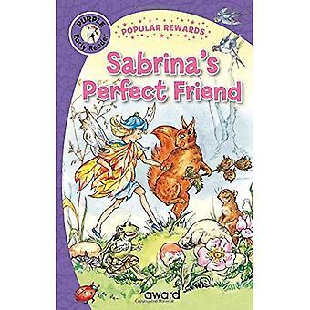 Sabrinas perfekta vän (populära belöningar tidiga läsare)