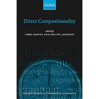 Direct Compositionality by Barker & Chris