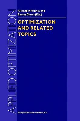 Optimization and Related Topics by Rubinov & Alexander