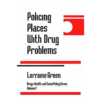 Policing Places with Drug Problems by Mazerolle & Lorraine Green