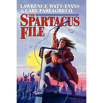 The Spartacus File by WattEvans & Lawrence