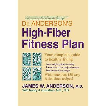 Dr. Andersons HighFiber Fit Plan by Anderson & James W.