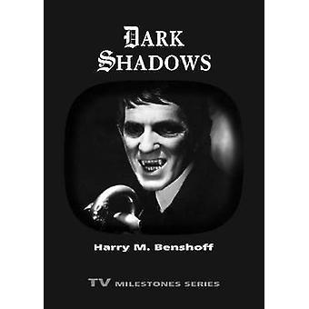 Dark Shadows by Benshoff & Harry M