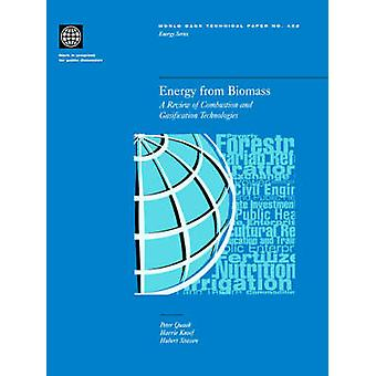 Energy from Biomass A Review of Combustion and Gasification Technologies by Quaak & Peter