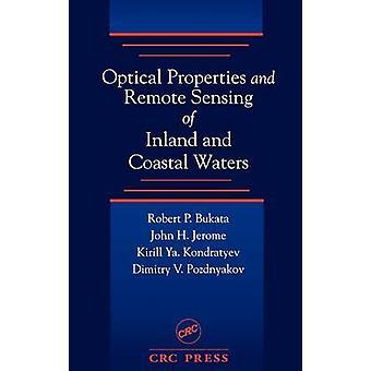 Optische eigenschappen en Remote Sensing van binnenwateren en kustwateren wateren door Bukata & Robert P.