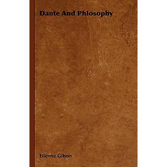 Dante en Phlosophy door de & Etienne Gilson