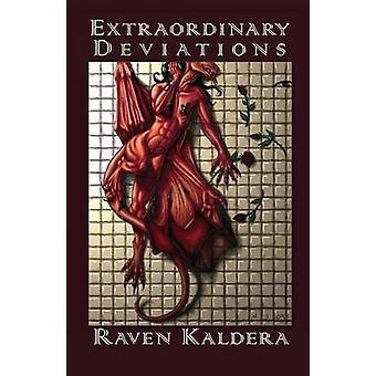 Außerordentliche Abweichungen von Kaldera & Raven