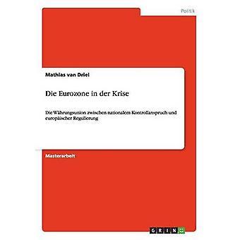 Die eurozona in der Krise da van Driel & Mathias