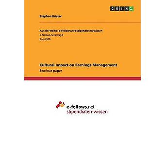 Cultural Impact on Earnings Management by Kster & Stephan