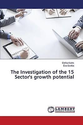 The Investigation of the 15 Sectors growth potential by Katits Etelka
