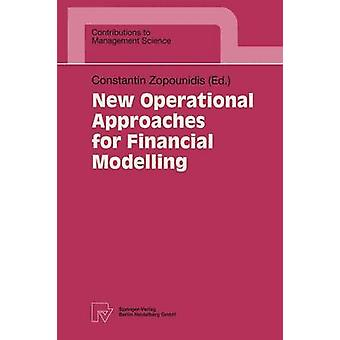 New Operational Approaches for Financial Modelling by Zopounidis & Constantin