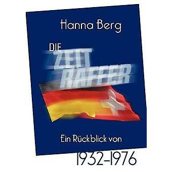 Die Zeitraffer par Berg & Hanna
