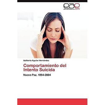 Comportamiento del Intento Suicida by Aguilar Hernndez Idalberto