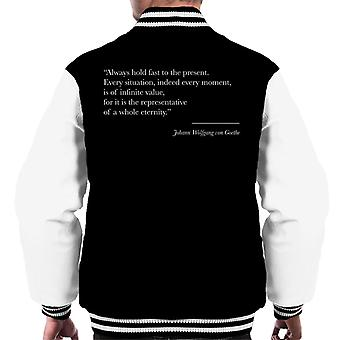 Mindfulness Goethe Present Moment Quote Men's Varsity Jacket