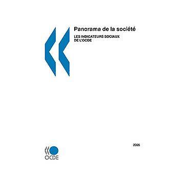 Panorama de la socit Les indicateurs sociaux de lOCDE dition 2005 av utgaver OCDE
