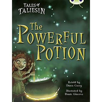 Tales of Taliesin - The Powerful Potion (Gold A) by Dawn Casey - 97804