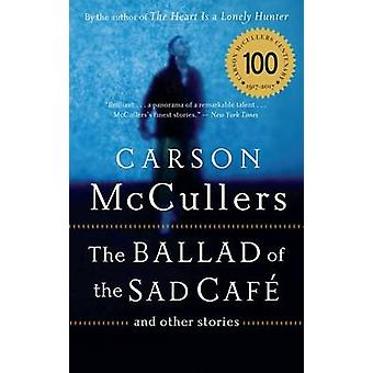 The Ballad of the Sad Cafe - And Other Stories by Carson McCullers - 9