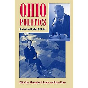 Ohio Politics (2nd Revised edition) by Alexander P. Lamis - Mary Anne
