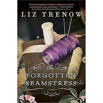 The Forgotten Seamstress by Liz Trenow - 9781402282485 Book