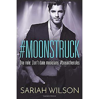 #Moonstruck by #Moonstruck - 9781503902831 Book