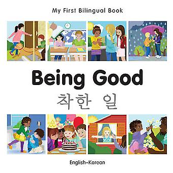 Being Good by Milet Publishing - 9781785080609 Book