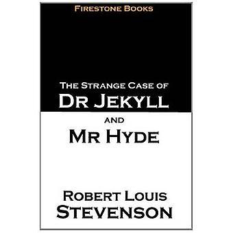 The Strange Case of Dr Jekyll and Mr Hyde door Robert Louis Stevenson-