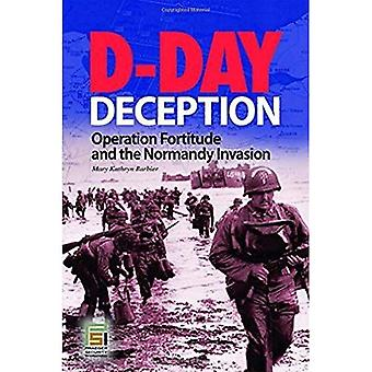 D-Day Deception: Operation Fortitude and the Normandy Invasion: Operation Fortitude & the Normandy Invasion (Military History) (Stackpole Military History)