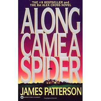 Along Came a Spider (Alex Cross Novels) Book