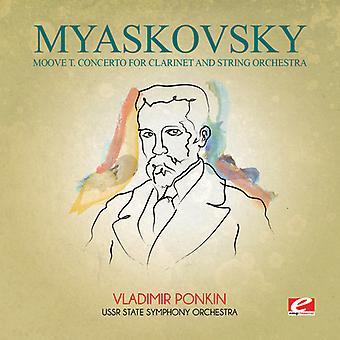 Nikołaj Miaskowski - Miaskowski: Moove T koncert na klarnet & ciąg USA import