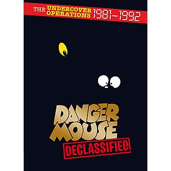 Danger Mouse: Declassified (Hardcover) by Stuyvesant Quinn-Flossy Iv (Bart.) Sir Arthur