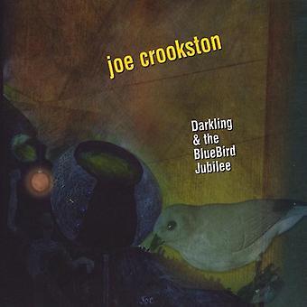 Joe Crookston - Darkling & Bluebird Jubilee [CD] USA importerer