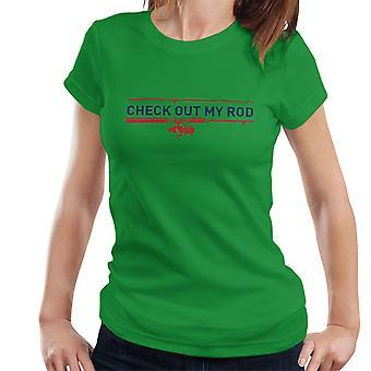 Check Out mijn staaf visserij Women's T-Shirt