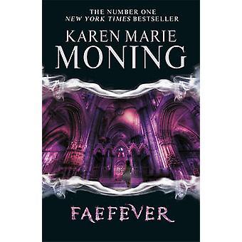 Faefever by Karen Marie Moning - 9780575108530 Book