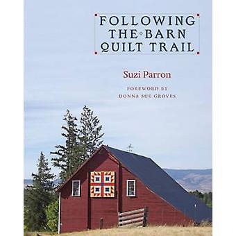 Efter lada Quilt leden av Suzi Parron - Donna Sue lundar - 97