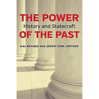 Kraften i det förflutna - historia och statskonst av Hal varumärken - Jeremi