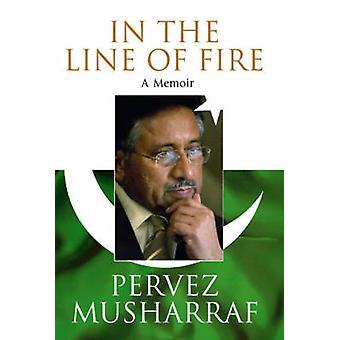 W na linii ognia przez Pervez Musharraf - 9781416527787 książki