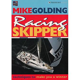Racing Skipper by Mike Golding - 9781898660576 Book